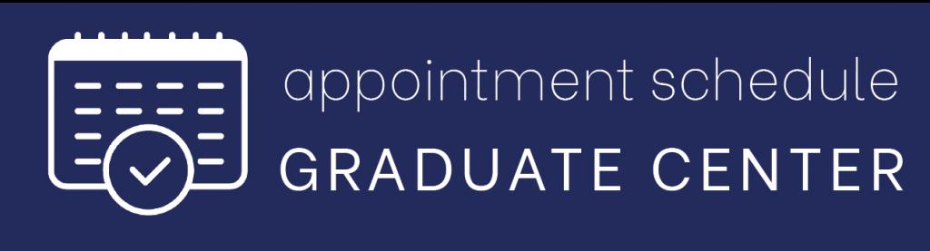 appointment schedule graduate center